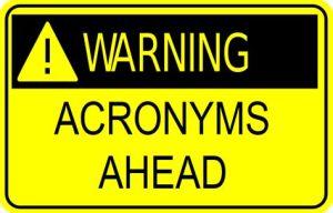 Acroyms Ahead
